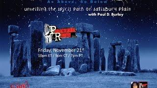 Paranormal Review Radio-Stonehenge: Unveiling The Spirit Path of Salisbury Plain w/ Paul D. Burley