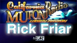 Rick Friar - Dangerous NWO Agendas - California Mufon Radio