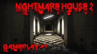Nightmare House 2 Gameplay 1
