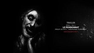 TRAILER - EP#27 - PART 1 - LE PENSIONNAT - PARANORMAL