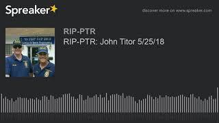 RIP-PTR: John Titor 5/25/18