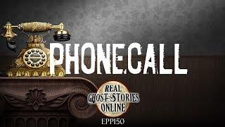 Phone Call | Ghost Stories, Paranormal, Supernatural, Hauntings, Horror