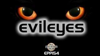 Evil Eyes | Ghost Stories, Paranormal, Supernatural, Hauntings, Horror