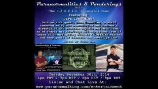 Paranormalities & Ponderings Radio Show featuring guest Dave Considine!