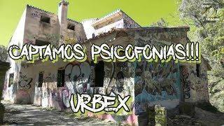 CAPTAMOS PSICOFONÍAS EXPLORANDO UN ABANDONO | URBEX