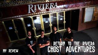 GHOST ADVENTURES: RETURN TO THE RIVIERA (MY REVIEW)