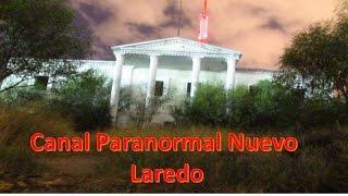 casa del canal 2 visita nuevo Laredo