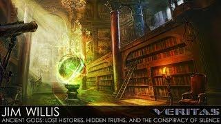 Jim Willis - 1 of 2 - Ancient Gods: Lost Histories, Hidden Truths, and the Conspiracy of Silence