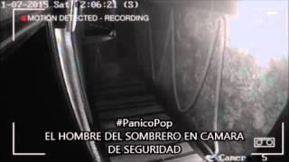 #PanicoPop EL HOMBRE DEL SOMBRERO QUEDO GRABADO EN CAMARA DE SEGURIDAD