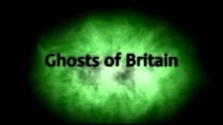 Ghosts Of Brtiain. (2014)  Trailer 1 - New Paranormal TV & DVD Series!