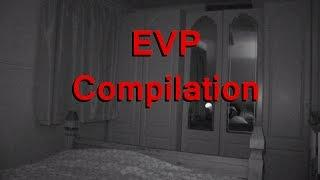 EVP Compilation - Real Paranormal Activity Part 29.3