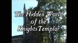 THE HIDDEN WORLD OF THE KNIGHTS TEMPLAR