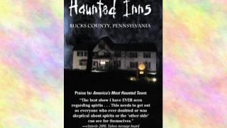 Movies & Film: America's Most Haunted Inns, Bucks County Pennsylvania
