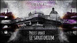 Projet Urbex #2 [Exploration - Projet Activity] Oz