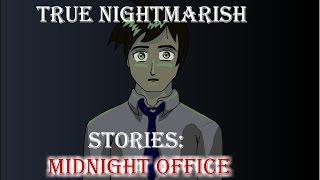 True Nightmarish Stories (Volume 5) Animated