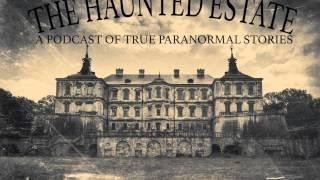 The Haunted Estate Podcast - Haunted Cherry Hill Mansion
