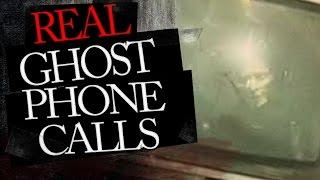 Real Disturbing Ghost Phone Calls : Calls from the Dead