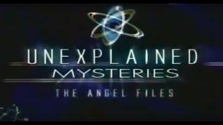 ANGEL FILES - UNEXPLAINED MYSTERIES - Discovery Paranormal Supernatural (full documentary)