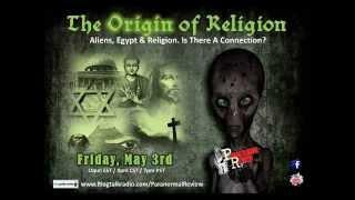 Paranormal Review Radio-Aliens, Egypt & Religion. Is There A Connection?