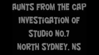 Haunts From The Cape. Studio Seven. North Sydney, Nova Scotia