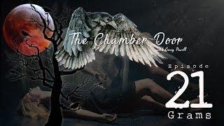 The Chamber Door (V-log Series) - Ep. 21
