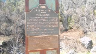 """Volcano California - Part 3 """"Commemorating Soldiers Gulch"""""""