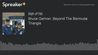 Bruce Gernon: Beyond The Bermuda Triangle