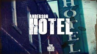 Haunted Anderson Hotel