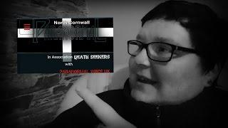 NORTH CORNWALL PARANORMAL WEBSITE | DEATH SEEKERS | PARANORMAL VOICE UK