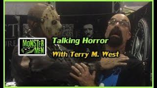 Talking Horror with Terry M. West - Monster Men Ep: 140