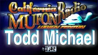 Todd Michael - Alien Contact Strategies - California Mufon Radio