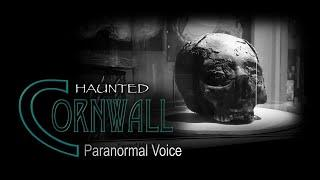 Haunted Cornwall | Museum of Witchcraft and Magic | Paranormal Ghost Investigation