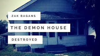 Zak Bagans: The Demon House Destroyed