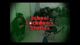 3 Creepy True School Lockdown Stories - Reupload