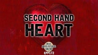 Second Hand Heart | Ghost Stories, Paranormal, Supernatural, Hauntings, Horror