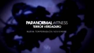 Paranormal Witness: Teaser nueva temporada