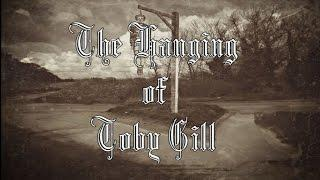 TASTER - THE HANGING OF TOBY GILL - New Haunted Earth Para-Documentary