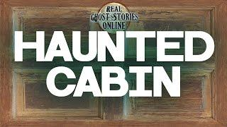 Haunted Cabin Ghost Stories & Paranormal Podcast