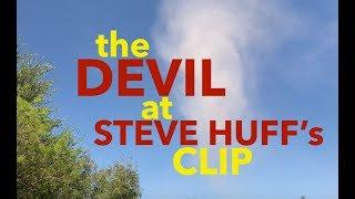 The DEVIL at Steve Huff's (CLIP)