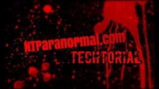 NTParanormal: Techtorial (Monowavelength Photography)