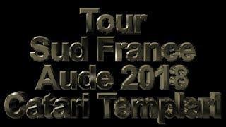 Trailler Sulla Strada dei Catari e Templari,Tour Sud France Aude 2018.