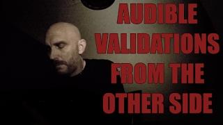 Group Night Teaser Feb 2017. Audible Validations from the other side.