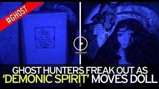 Dark Spirit' Moves Creepy Doll In Ghost Hunters' Terrifying Footage Taken Inside One