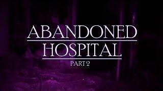 Ghost Radar and Portal app experiments | Abandoned Hospital Paranormal investigation Part 2