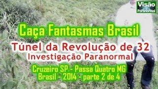 Caça Fantasmas Brasil Túnel da Mantiqueira investigação paranormal parte2