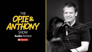 Classic Opie & Anthony - Where Are Jimmy's Blueberries