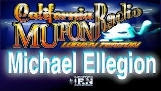 Michael Ellegion - UFO Landings - California Mufon Radio