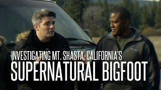 Investigating Supernatural Sasquatch on Mt. Shasta: Greg & Dana on Finding Bigfoot