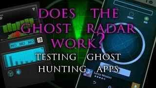 Does the Ghost Radar work? Ghost Hunting Apps.
