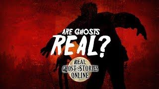 Are Ghosts Real | Ghost Stories, Paranormal, Supernatural, Hauntings, Horror